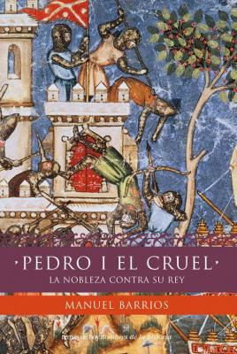 20130726074400-pedro-i-el-cruel-la-noblez-contra-su-rey.jpg