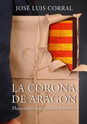 20140610095313-la-corona-de-aragon-manipulacion-mito-e-historia.jpg