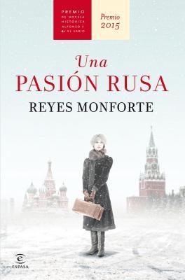 20150917084649-una-pasion-rusa-reyes-monforte.jpg