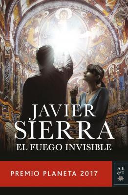 20180727124247-portada-el-fuego-invisible-javier-sierra-201710200912.jpg